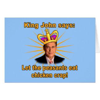 King John Boehner Let Them Eat Chicken Crap Card