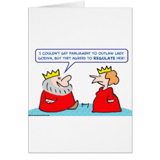 king lady godiva regulate outlaw greeting cards