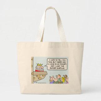 king lost budget surplus hole pocket tote bag