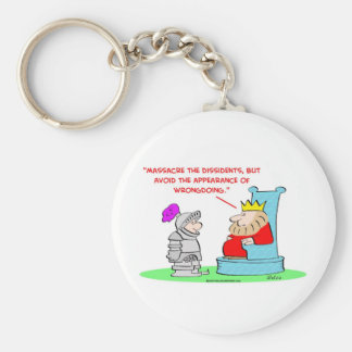 king massacre dissedents appearance wrongdoing keychain