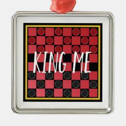 King Me Metal Ornament