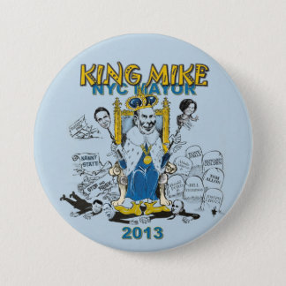 King Mike Bloomberg NYC Mayor Button
