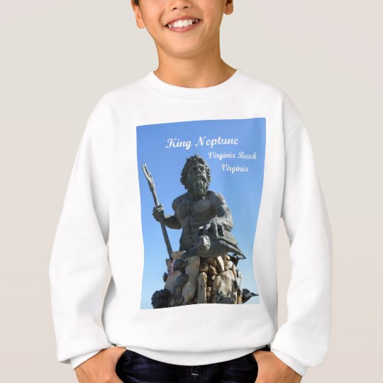 King Neptune, Virginia Beach, Virginia Sweatshirt