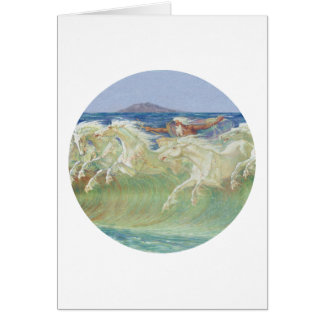 KING NEPTUNE'S HORSES RIDE THE WAVES CARD