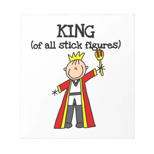 King of All Stick Figures Note Pads