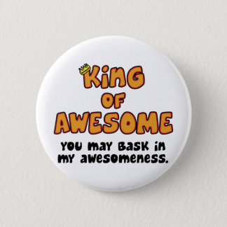 King of Awesome Pinback Button