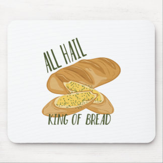 King Of Bread Mouse Pad