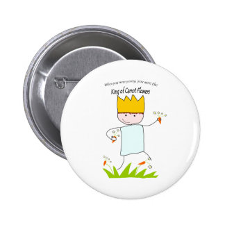 King Of Carrot Flowers 2 Inch Round Button