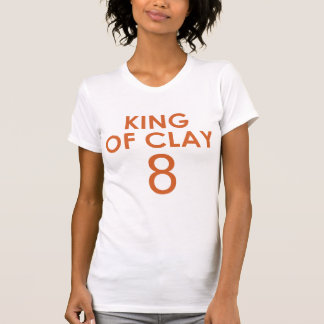 KING OF CLAY 8 T-Shirt