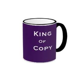 King of Copy Journalist Editor Funny Joke Name Ringer Mug