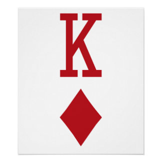 King of Diamonds Red Playing Card Poster