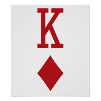 King of Diamonds Red Playing Card Posters