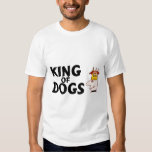 King Of Dogs T Shirt
