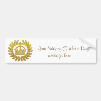 King of Father's Day Bumper Sticker