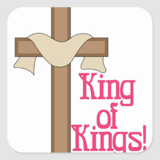 King Of Kings Square Sticker