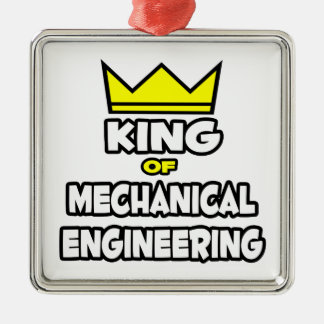 King of Mechanical Engineering Square Metal Christmas Ornament