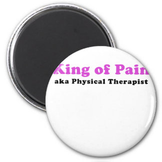 King of Pain aka Physical Therapist 2 Inch Round Magnet