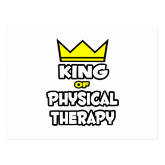 King of Physical Therapy Postcard