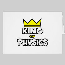 King of Physics Greeting Card