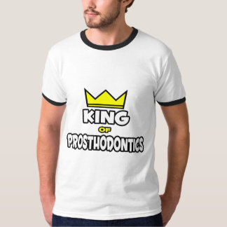 King of Prosthodontics T-Shirt