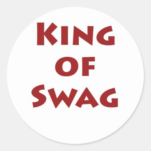 King of Swag Round Sticker