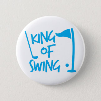 King of SWING! golf ball and golf club Pinback Button