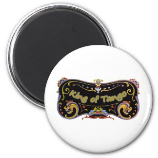 King of Tango exclusive design! 2 Inch Round Magnet