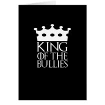 King of the Bullies, #Bullies