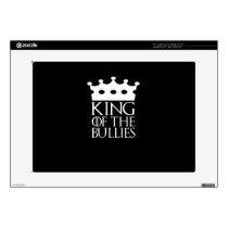 "King of the Bullies, #Bullies 15"" Laptop Decal"