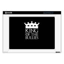King of the Bullies, #Bullies Acer Chromebook Decal