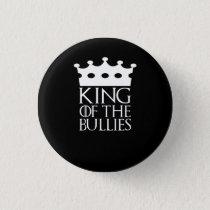 King of the Bullies, #Bullies Button