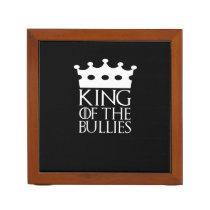 King of the Bullies, #Bullies Desk Organizer