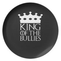 King of the Bullies, #Bullies Dinner Plate