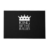 King of the Bullies, #Bullies Doormat