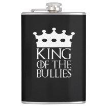 King of the Bullies, #Bullies Flask