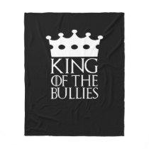 King of the Bullies, #Bullies Fleece Blanket