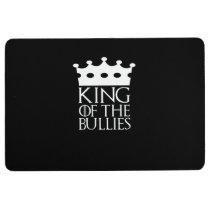 King of the Bullies, #Bullies Floor Mat