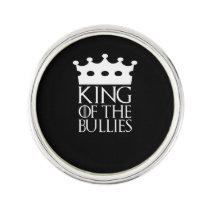 King of the Bullies, #Bullies Lapel Pin
