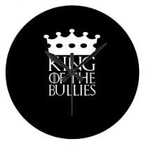 King of the Bullies, #Bullies Large Clock