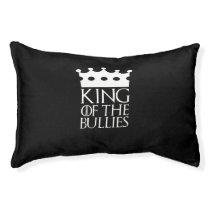 King of the Bullies, #Bullies Pet Bed