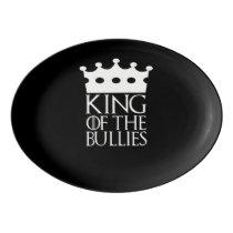 King of the Bullies, #Bullies Porcelain Serving Platter