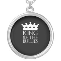 King of the Bullies, #Bullies Silver Plated Necklace