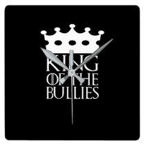 King of the Bullies, #Bullies Square Wall Clock