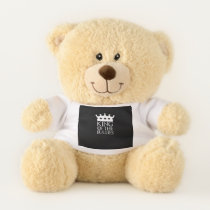 King of the Bullies, #Bullies Teddy Bear