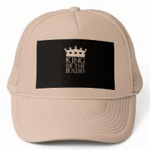 King of the Bullies, #Bullies Trucker Hat