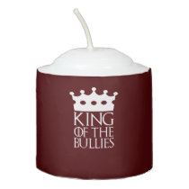 King of the Bullies, #Bullies Votive Candle