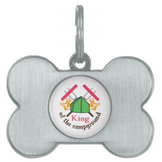 KING OF THE CAMPGROUND PET TAG