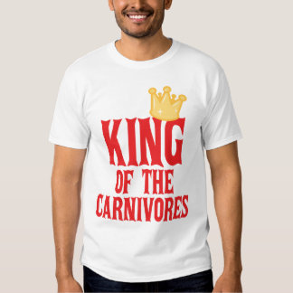 King of the Carnivores Tshirt