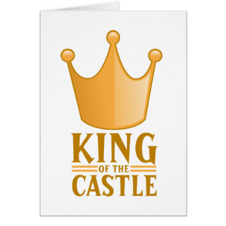King of the castle greeting card