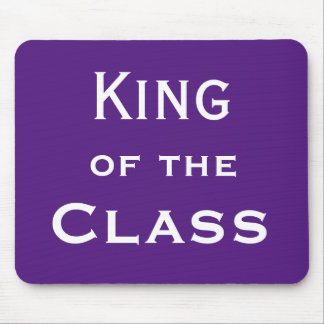 King of the Class Special Male Teacher Joke Name Mouse Pad